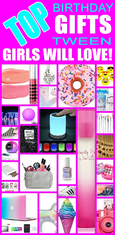 Top Birthday Gifts Tween Girls Will Love Girl birthday