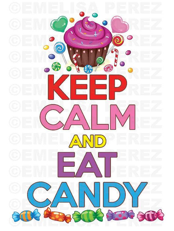 Download Keep Calm and Eat Candy Vector Digital Graphic Clipart on ...