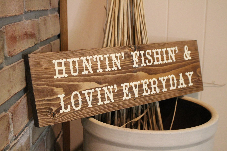 Hunting Fishing Wood Sign