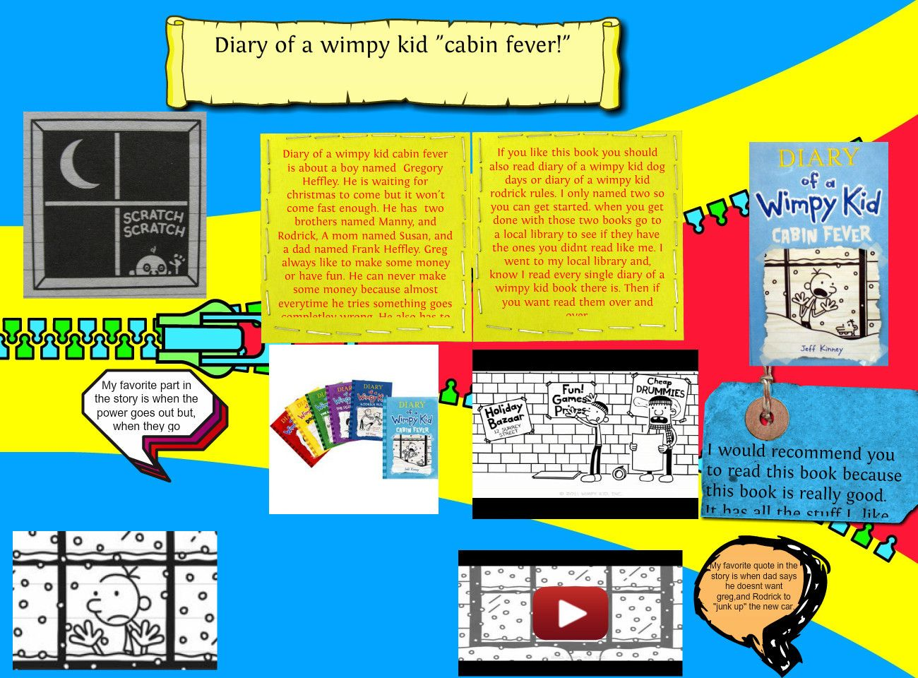 Diary Of A Wimpy Kid Cabin Fever Book Report