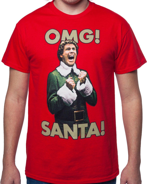 OMG Santa Buddy The Elf TShirt Elves, Movie and Holidays