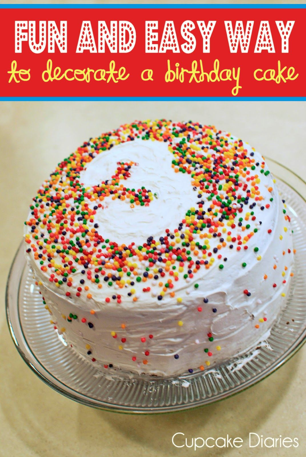 Fun and Easy Way to Decorate a Birthday Cake Cake