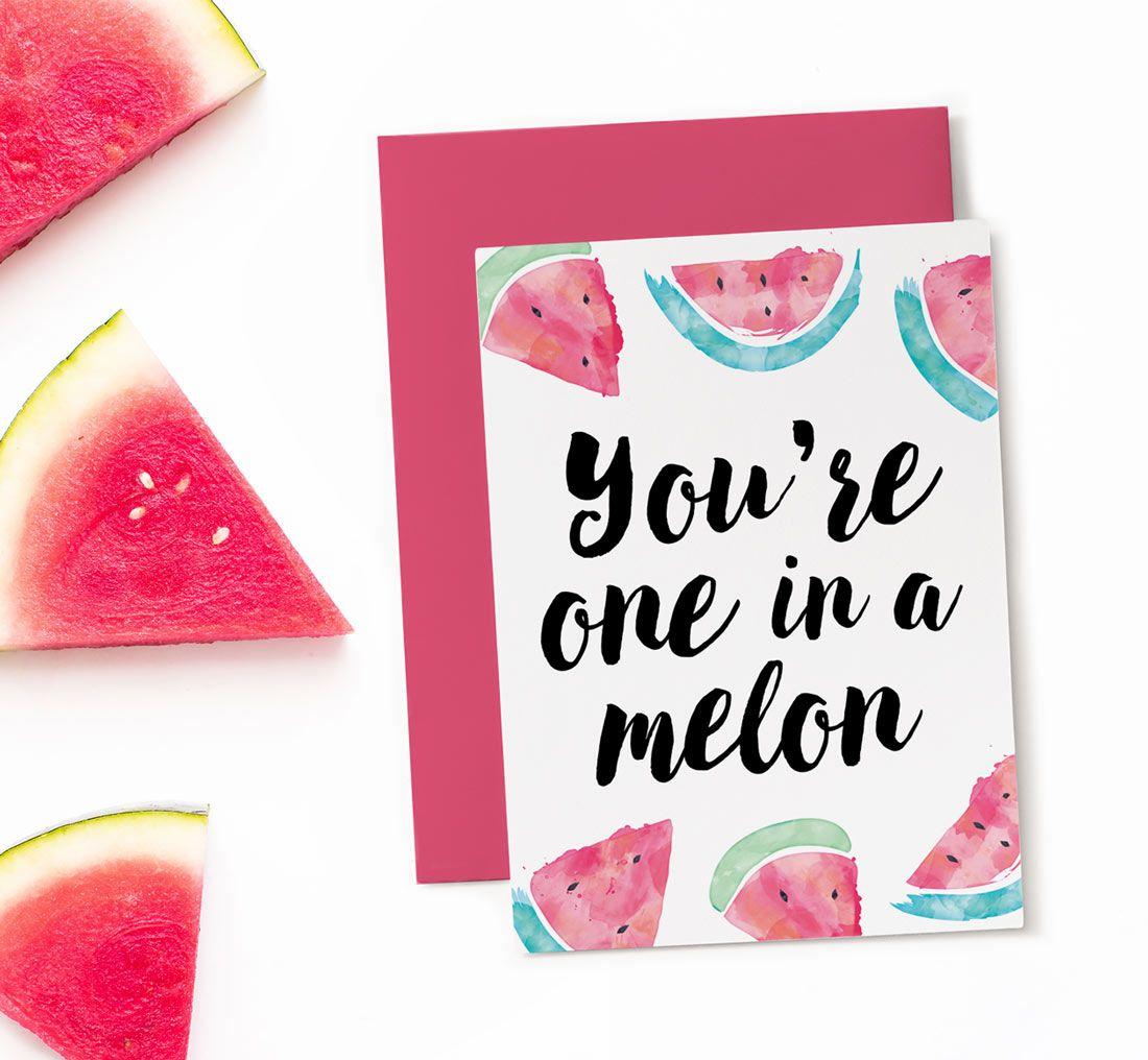 Printable Birthday Card One in a Melon Funny birthday