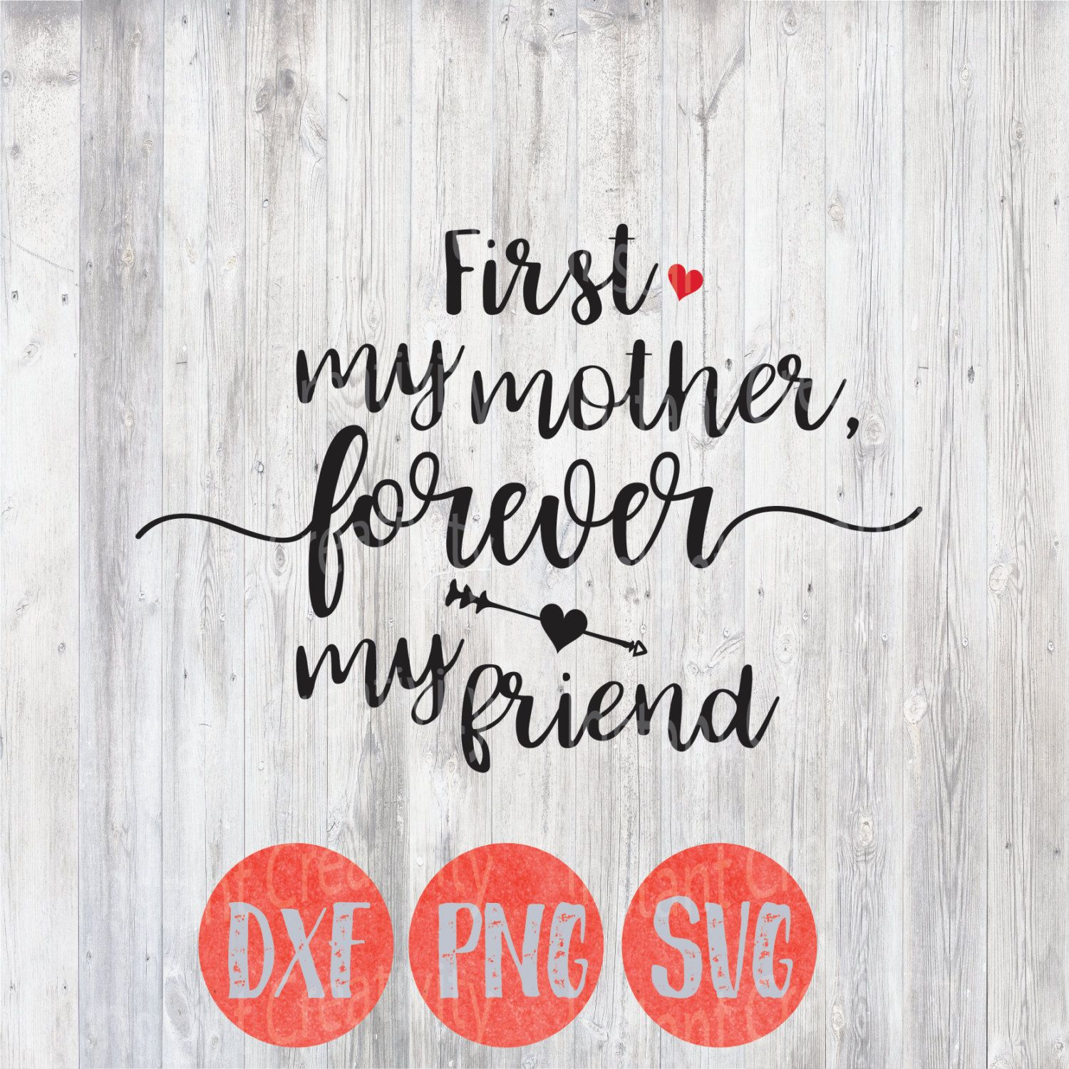 Mothers Day Svg, Mothers Day Quote, First My Mother