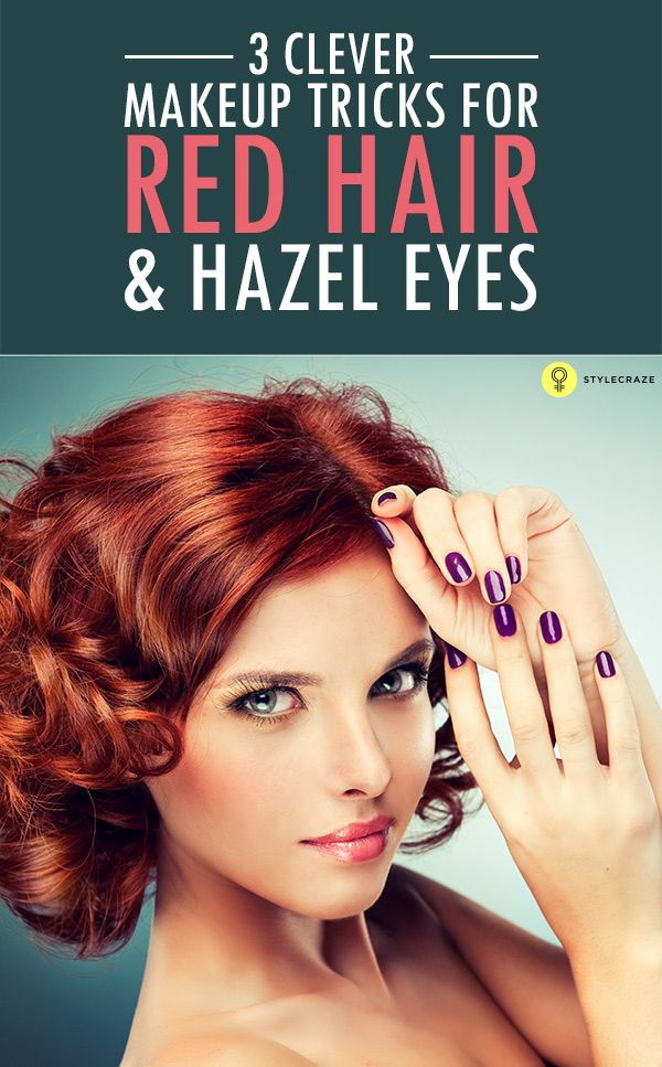 Makeup Colors For Hazel Eyes And Red Hair The Art Of Beauty