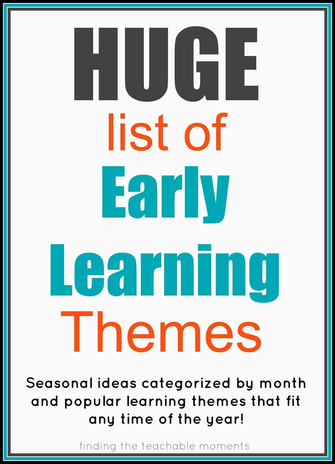 Finding The Teachable Moments Early Learning Themes Kinda