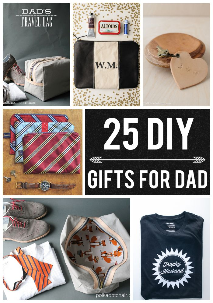 25 DIY Gifts for Dad on Polka Dot Chair Blog Dads, Gift