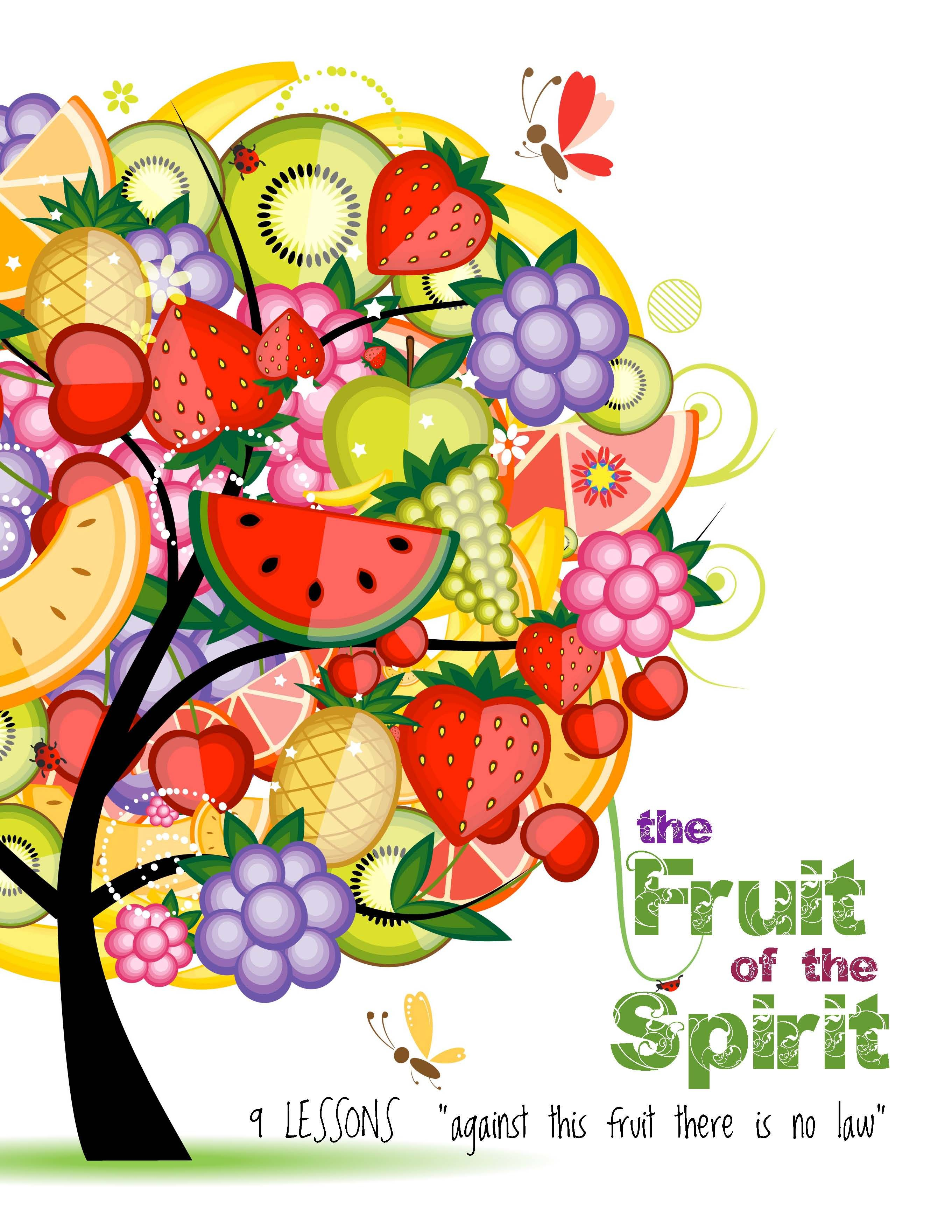 Fruit Of The Spirit Curriculum Includes Lesson Outline