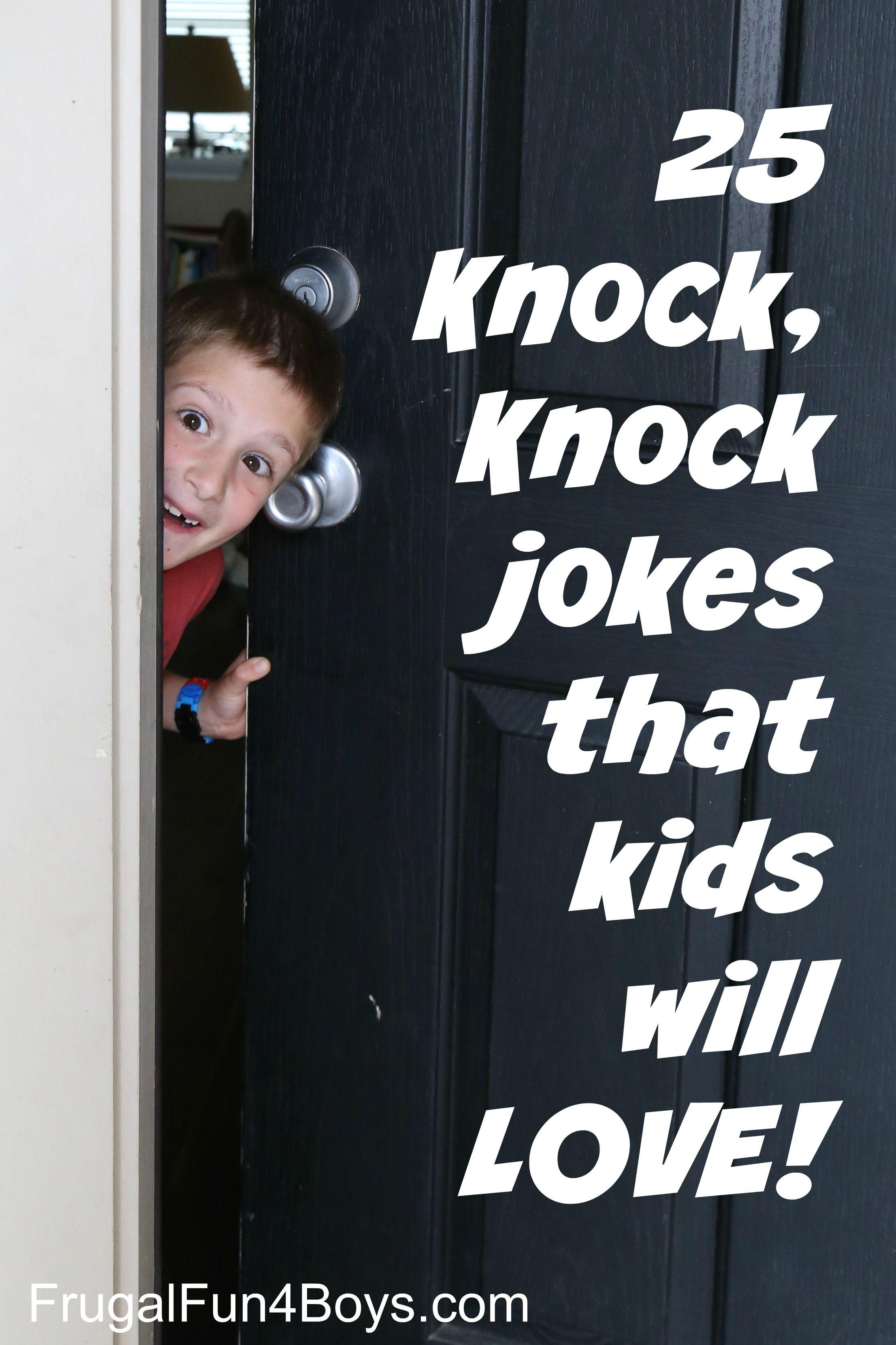 25 Hilarious Knock, Knock Jokes for Kids Knock knock
