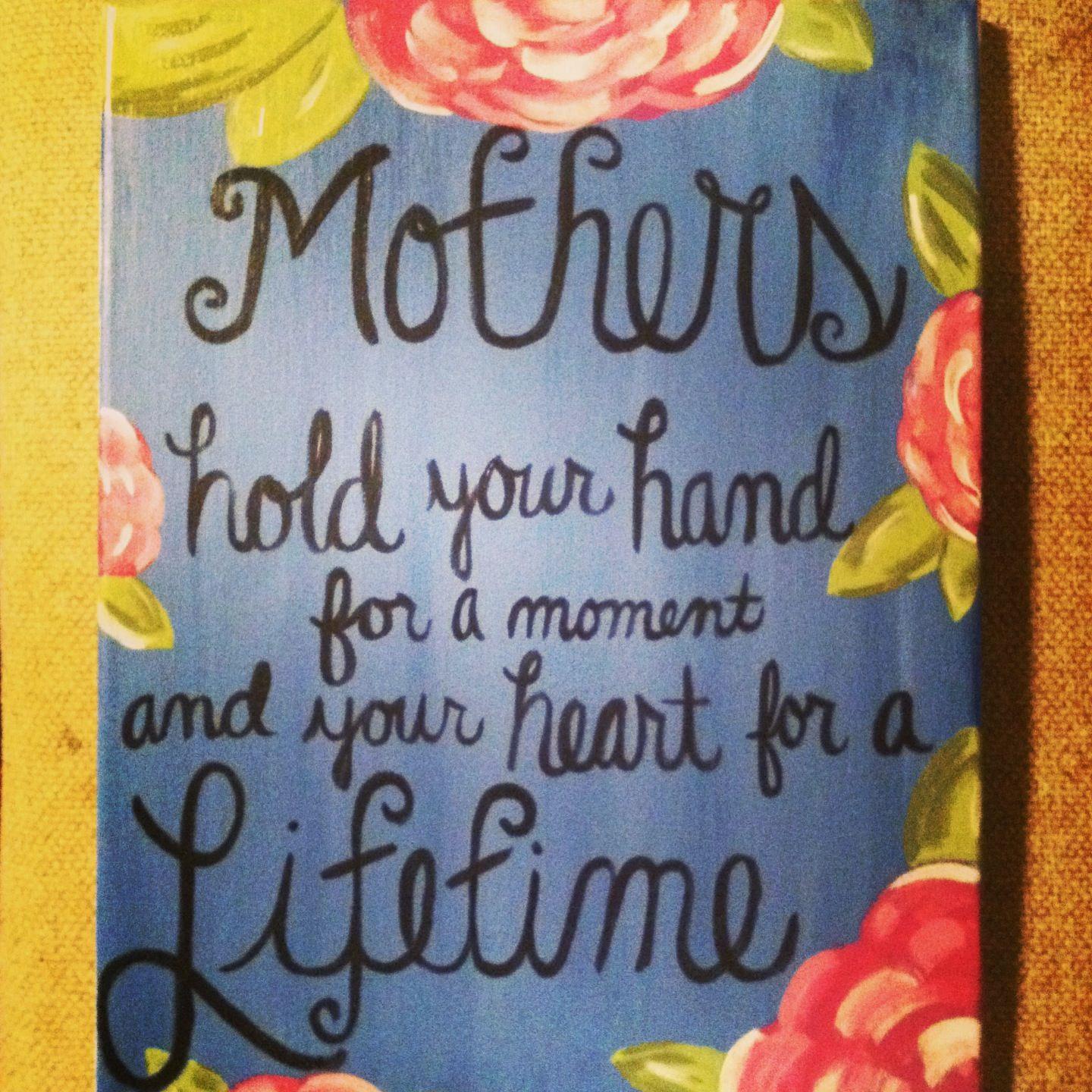 Canvas I Painted For Mother S Day T