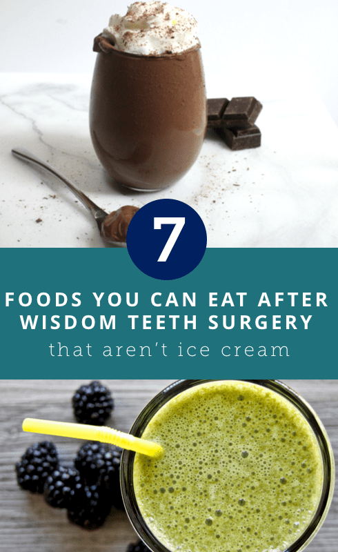 7 Foods You Can Eat After Wisdom Teeth Surgery That Aren T Ice