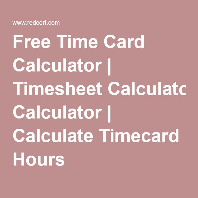 free time card calculator timesheet calculate