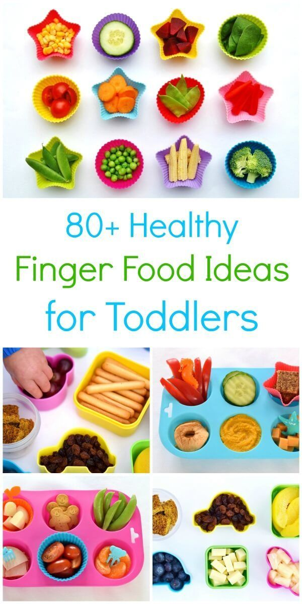 80+ Healthy Finger Food Ideas for Toddlers Meal ideas