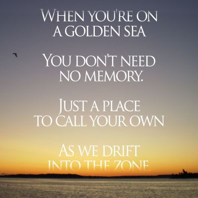 Weezer - Island in the sun. | Quotes | Pinterest