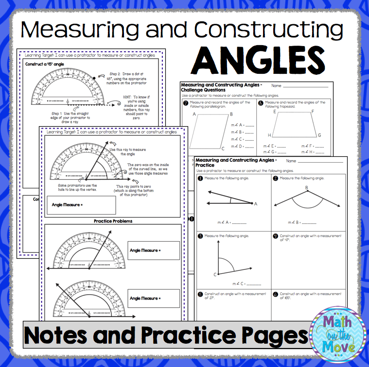 Measuring and Constructing Angles Notes and Practice