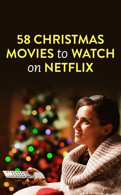 58 Christmas Movies To Watch On Netflix In 2016, Because