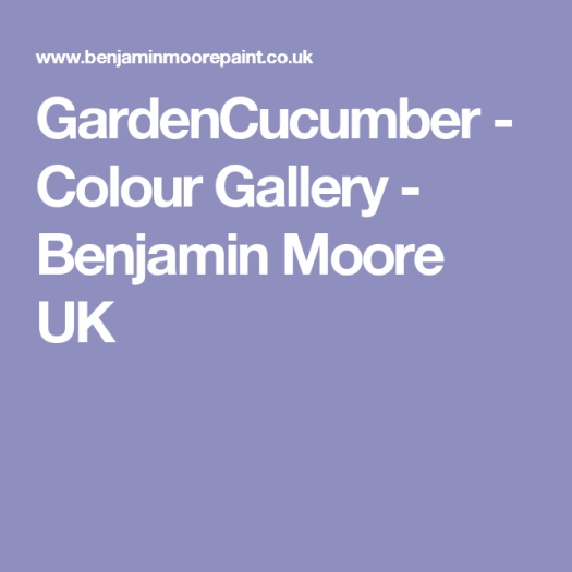 Gardencuber Colour Gallery Benjamin Moore Uk