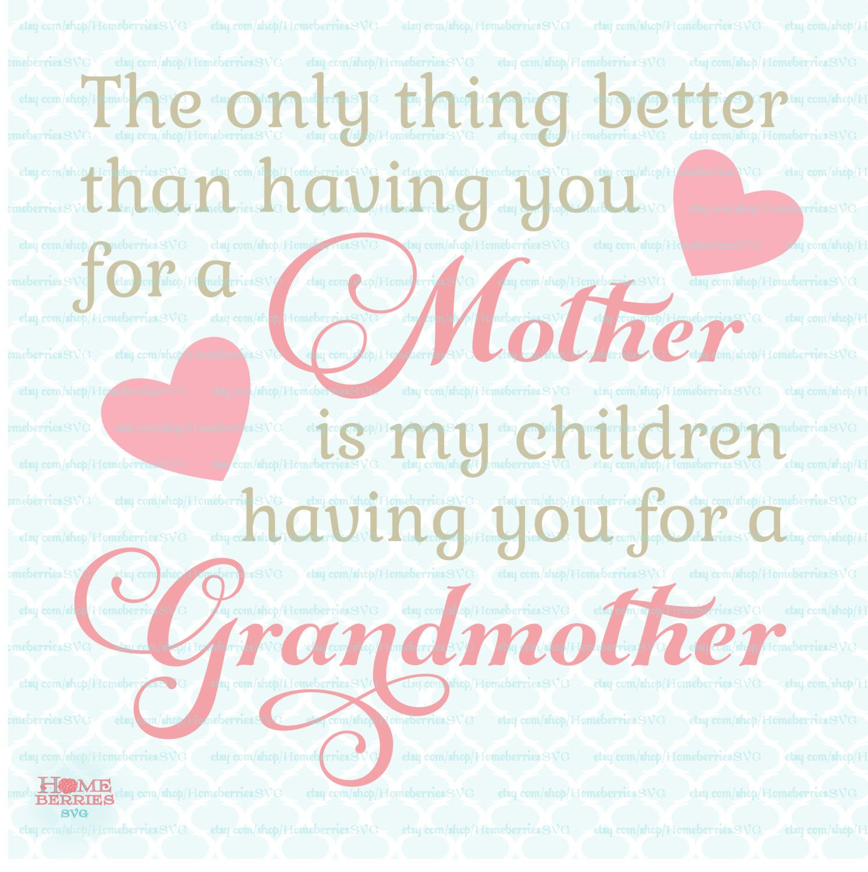 Mothers Day svg Grandmother svg Mom svg Mum svg Grandma