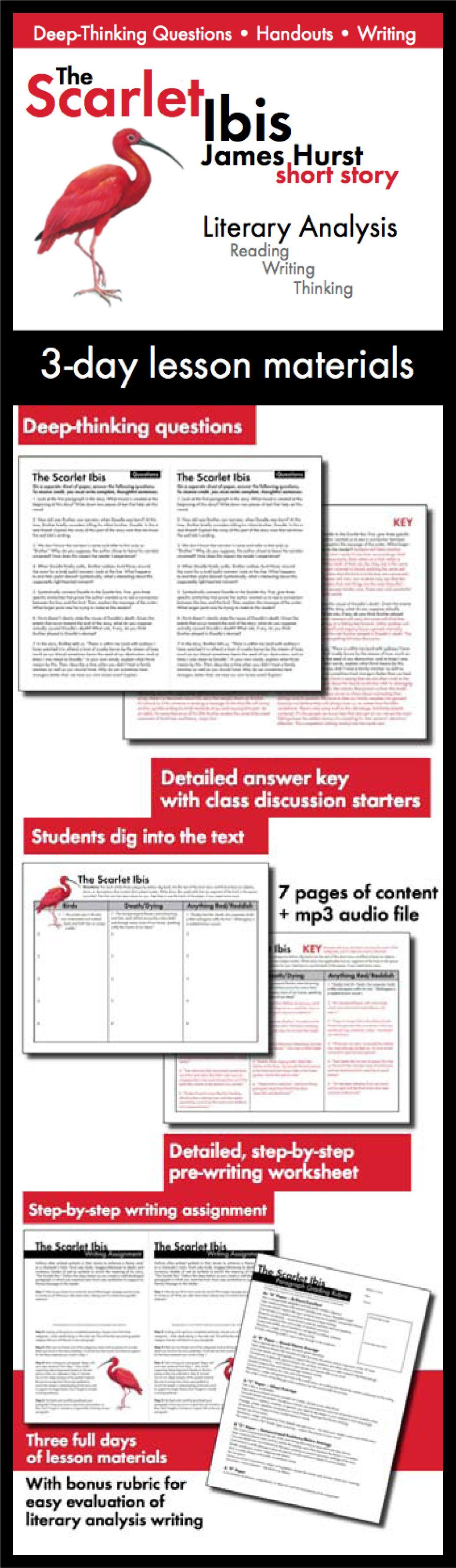 Scarlet Ibis James Hurst 3 Day Lesson Litysis Amp Writing Tasks Ccss