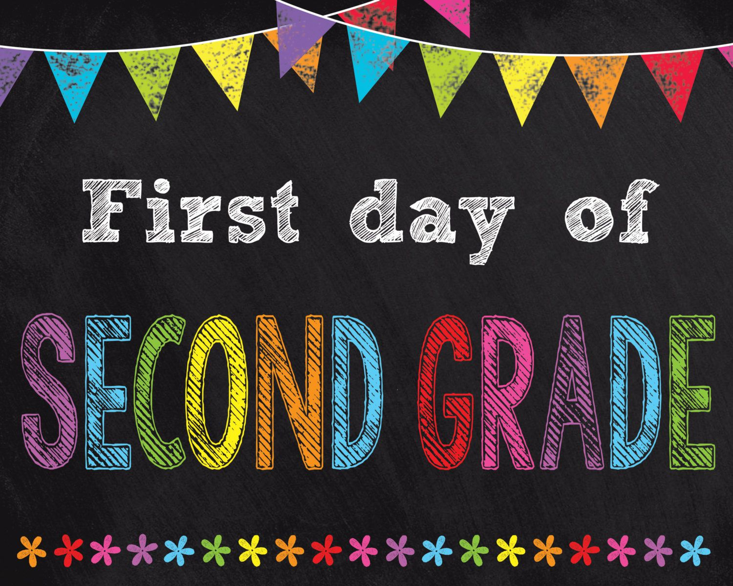First Day Of Second Grade Sign Instant Download