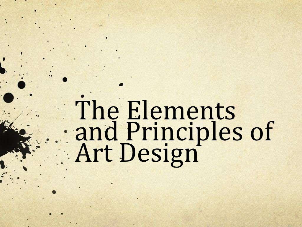 Elements Principles Of Art Design Powerpoint By Emurfield Via Slideshare
