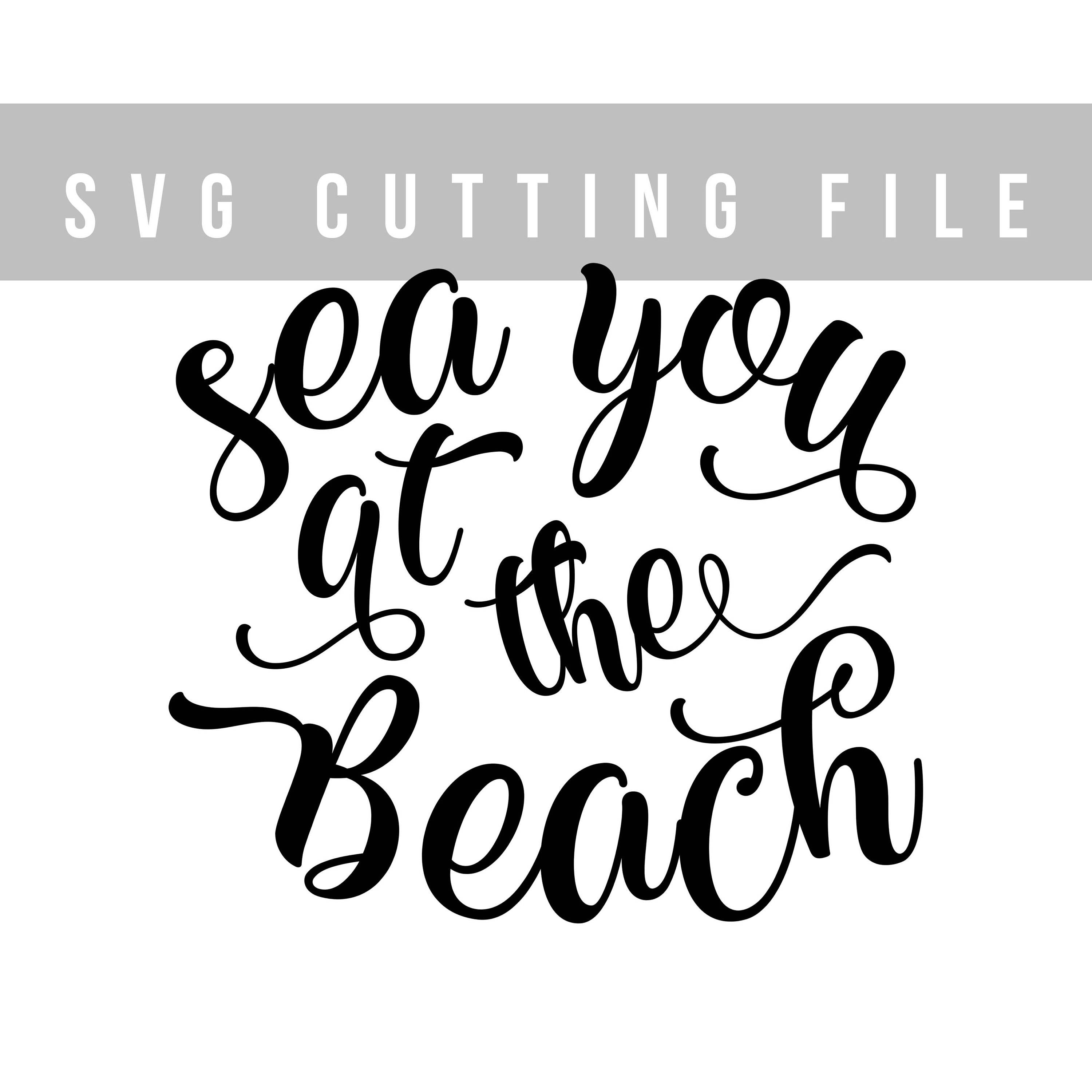 Sea you at the beach svg file Saying svg design Beach svg