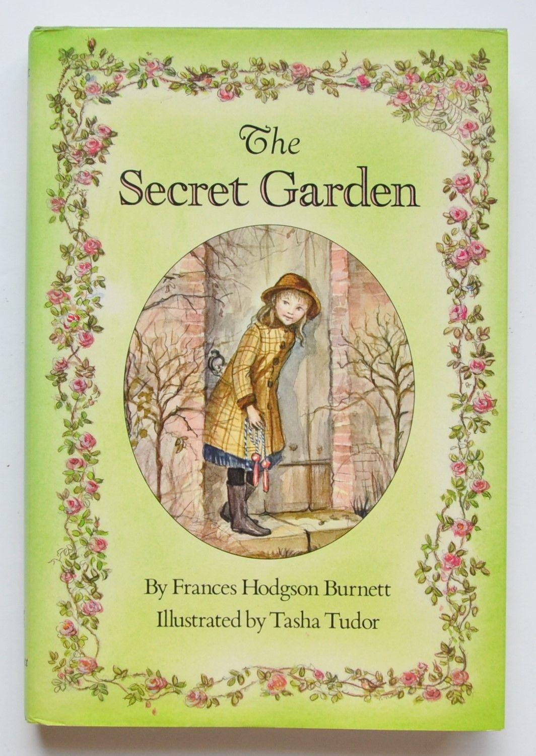 The Secret Garden by Frances Hodgson ; illustrated