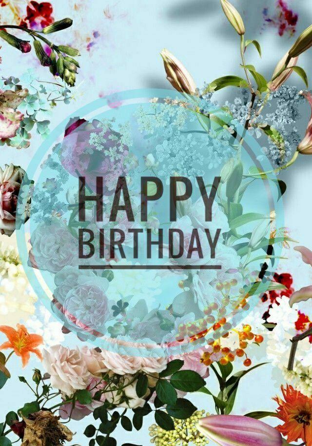 Happy birthday flower HAPPY BIRTHDAY Pinterest Happy