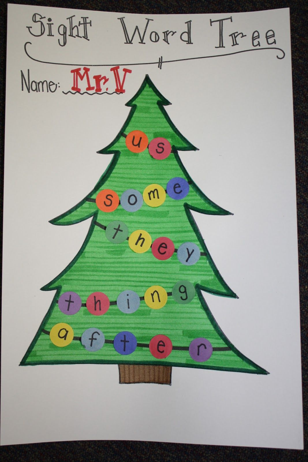 Sight Word Christmas Tree Could Do This With C S Name Mom Dad Etc For Family Word
