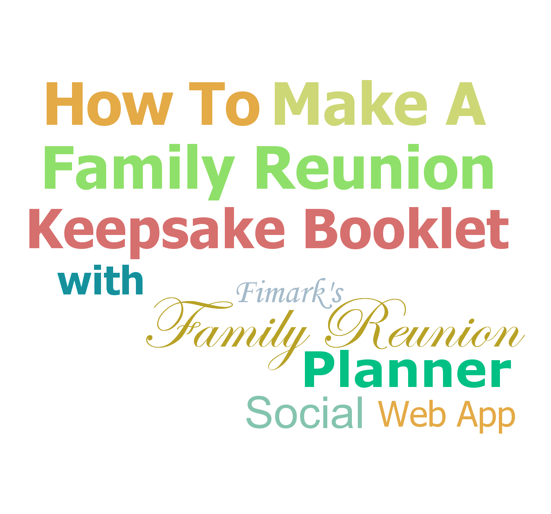 How To Make A Keepsake Reunion Booklet
