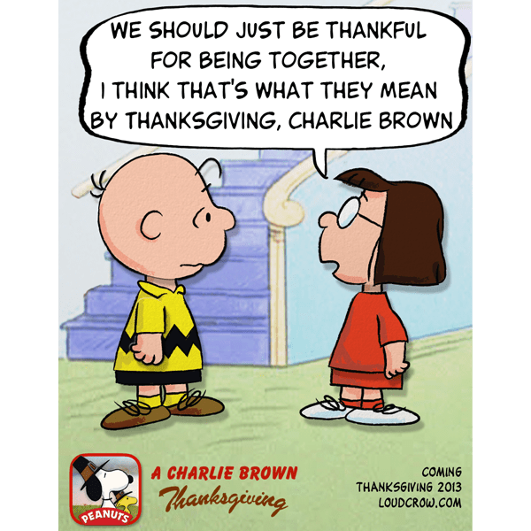 The Meaning of Thanksgiving care of Marcie Peanuts