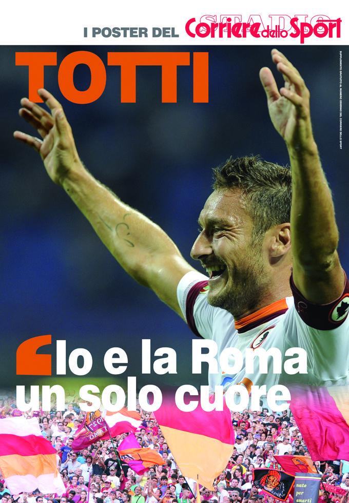 I Poster del Corriere dello Sport Totti Domani 7