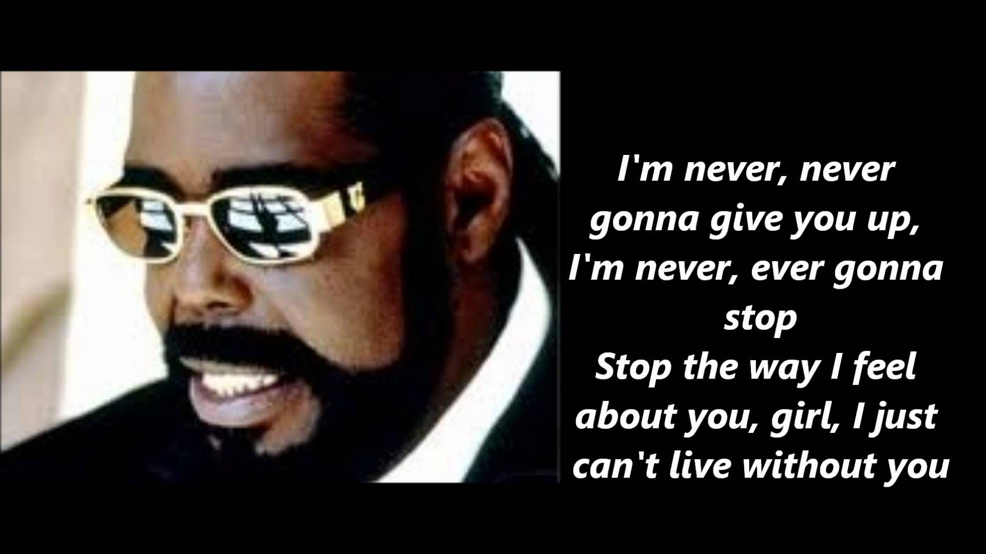 Barry White Never Never Gonna Give You Up Lyrics lets hear
