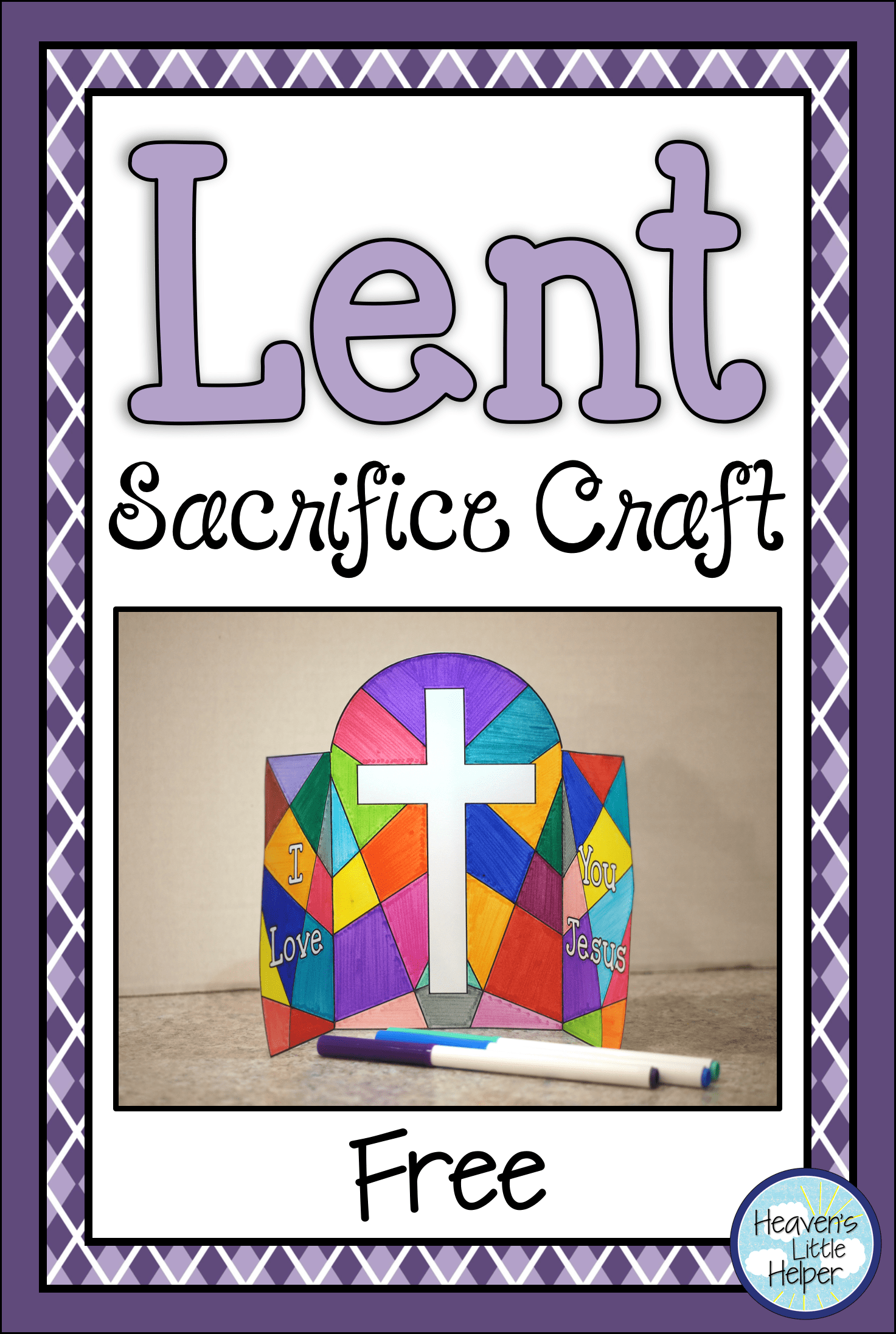 This Printable Lent Sacrifice Craft Is Perfect For Catholic Kids This Activity Is Easy To Use