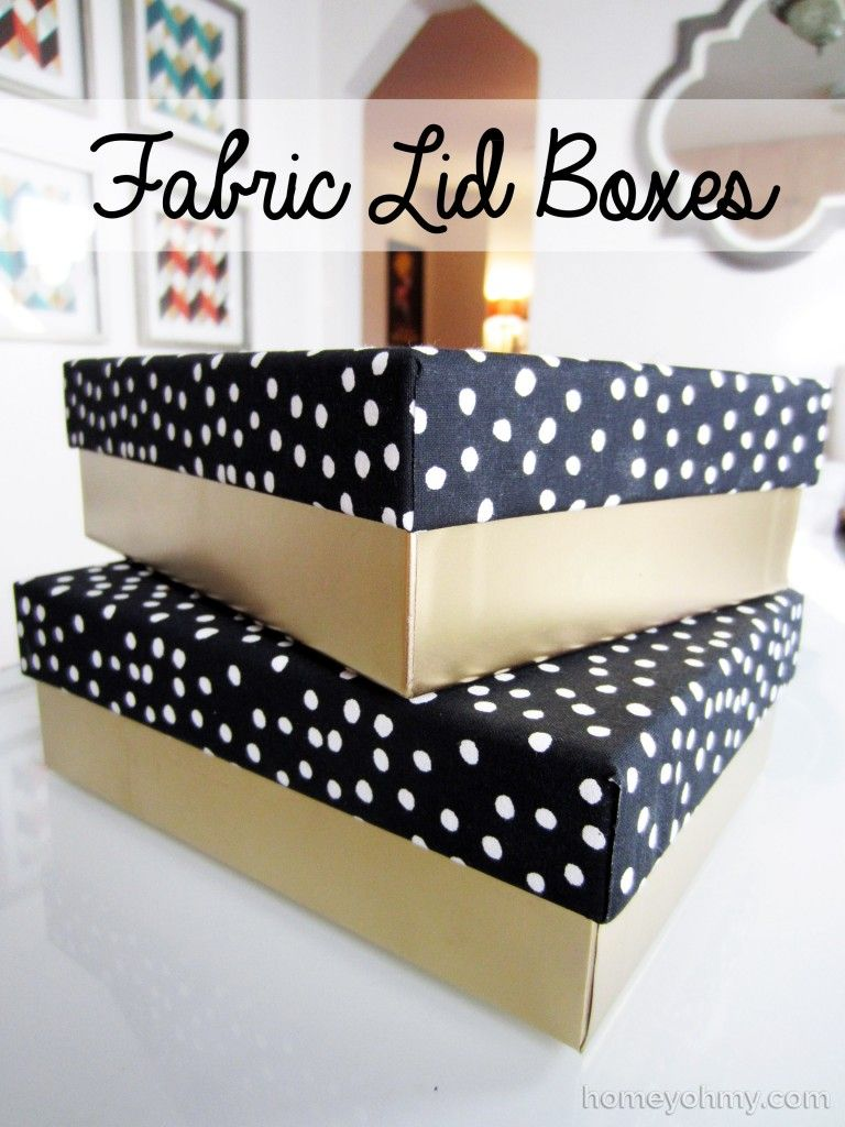 DIY Fabric Lid Boxes Decorative storage, Box and Fabrics