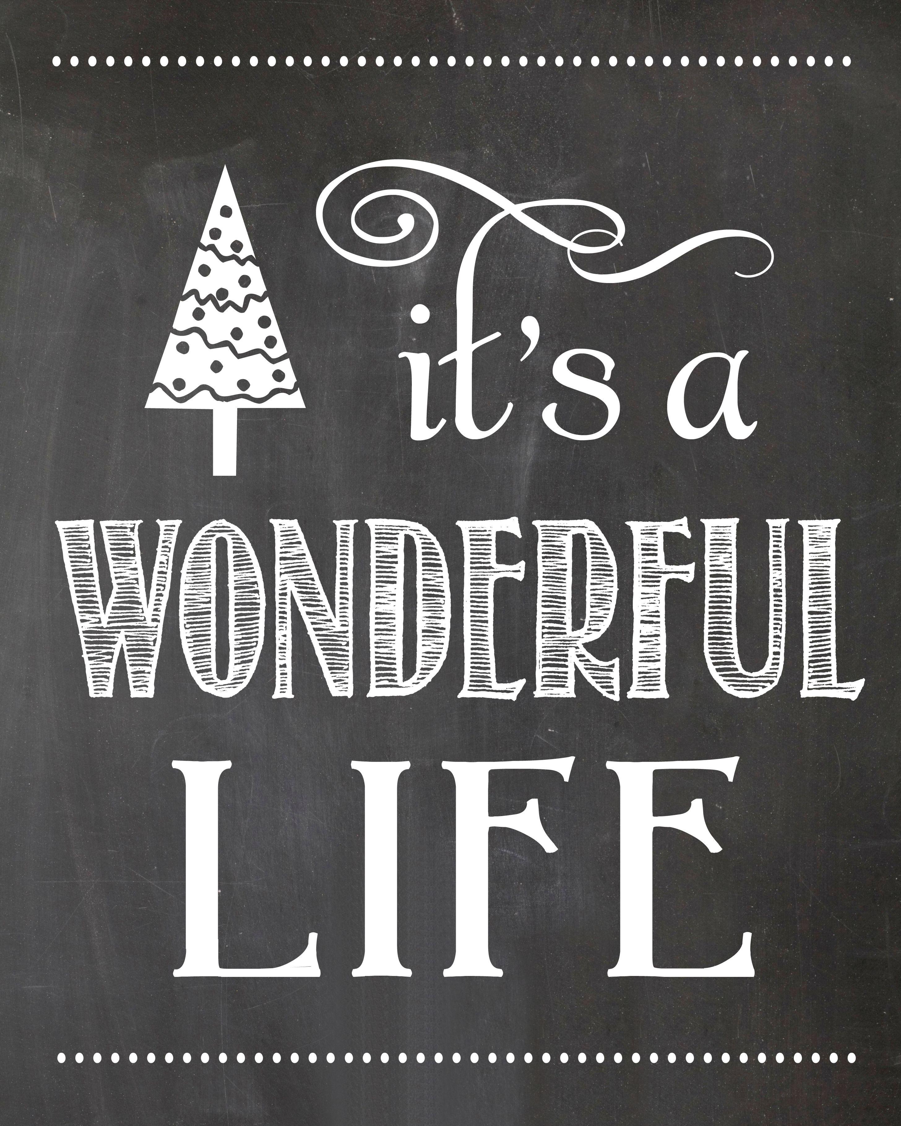 It's a Wonderful Life Chalkboard Printable Chalkboard