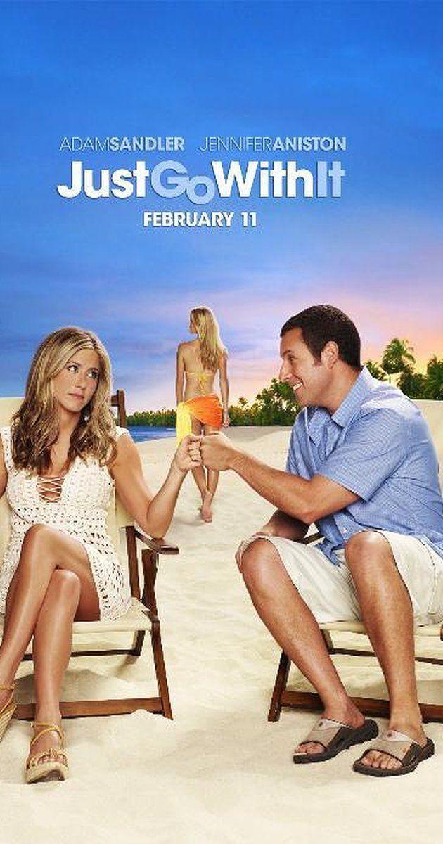 Just Go with It (2011) IMDb Movies Pinterest Adam