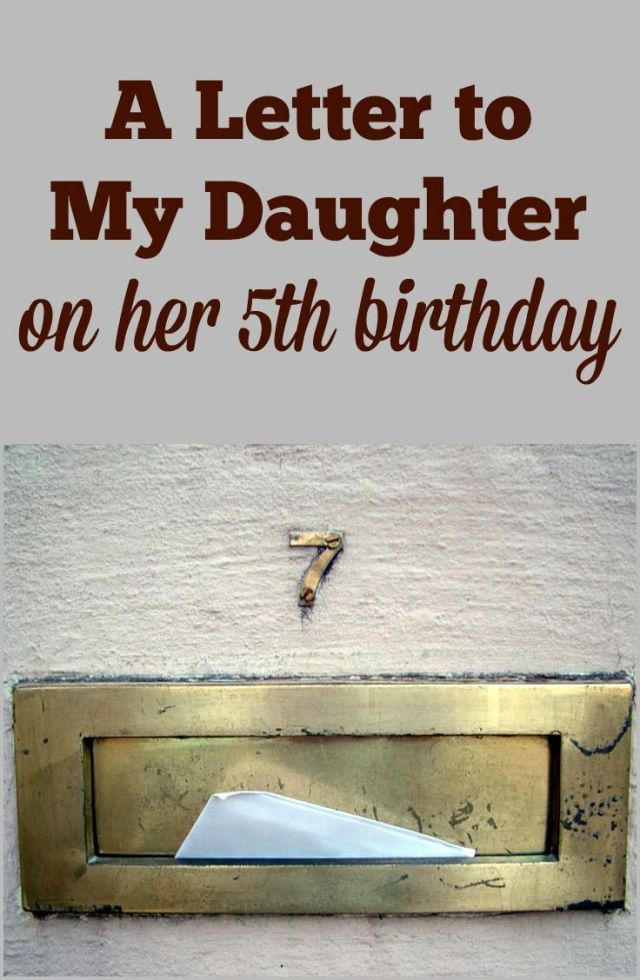 A letter to my daughter on her 5th birthday change
