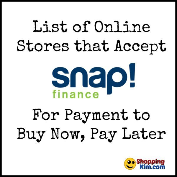 Online S That Accept Snap Finance To Now Pay Later