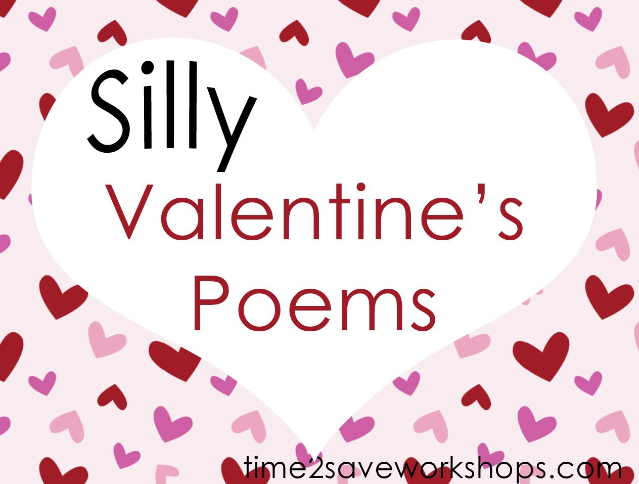 Silly Poems Valentine S Fun With Words Poems For Children