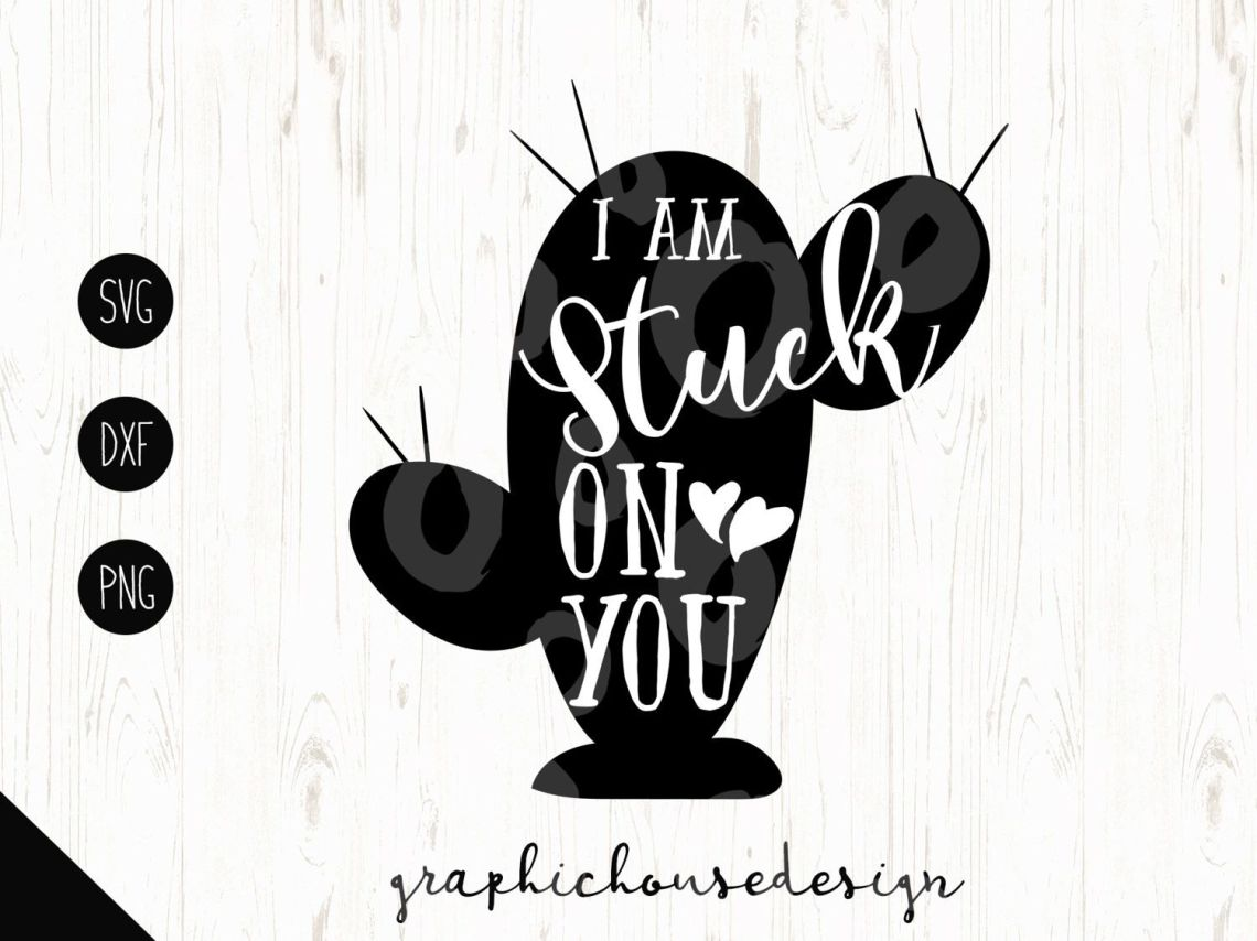 Download cactus svg, cactus quotes, stuck on you svg, cactus ...