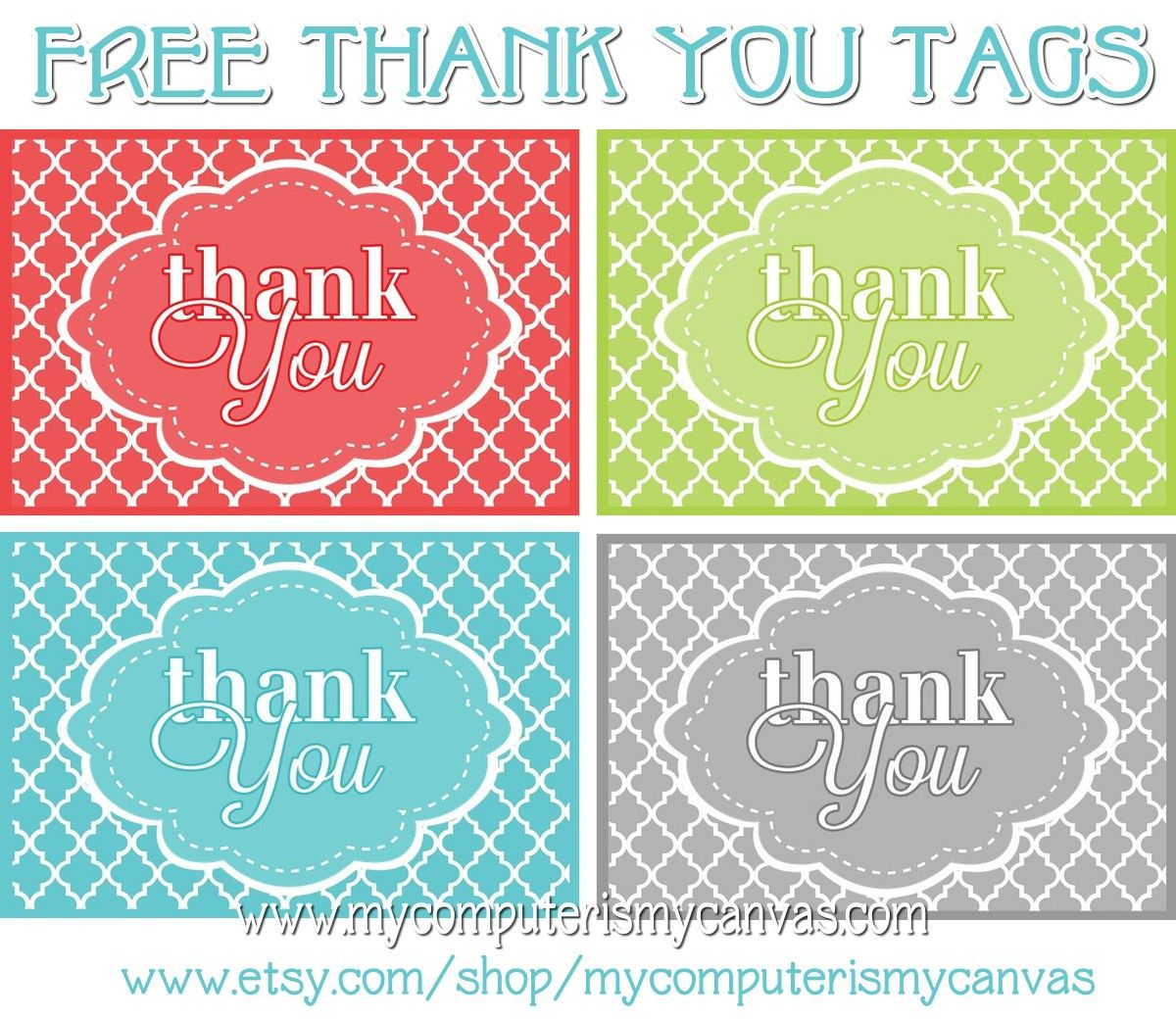 My Computer Is My Canvas Freebie Printable Thank You