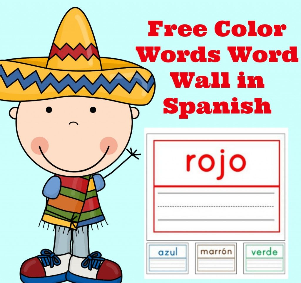 Free Spanish Lessons For Kids Free Color Words Wall Words In Spanish Printables
