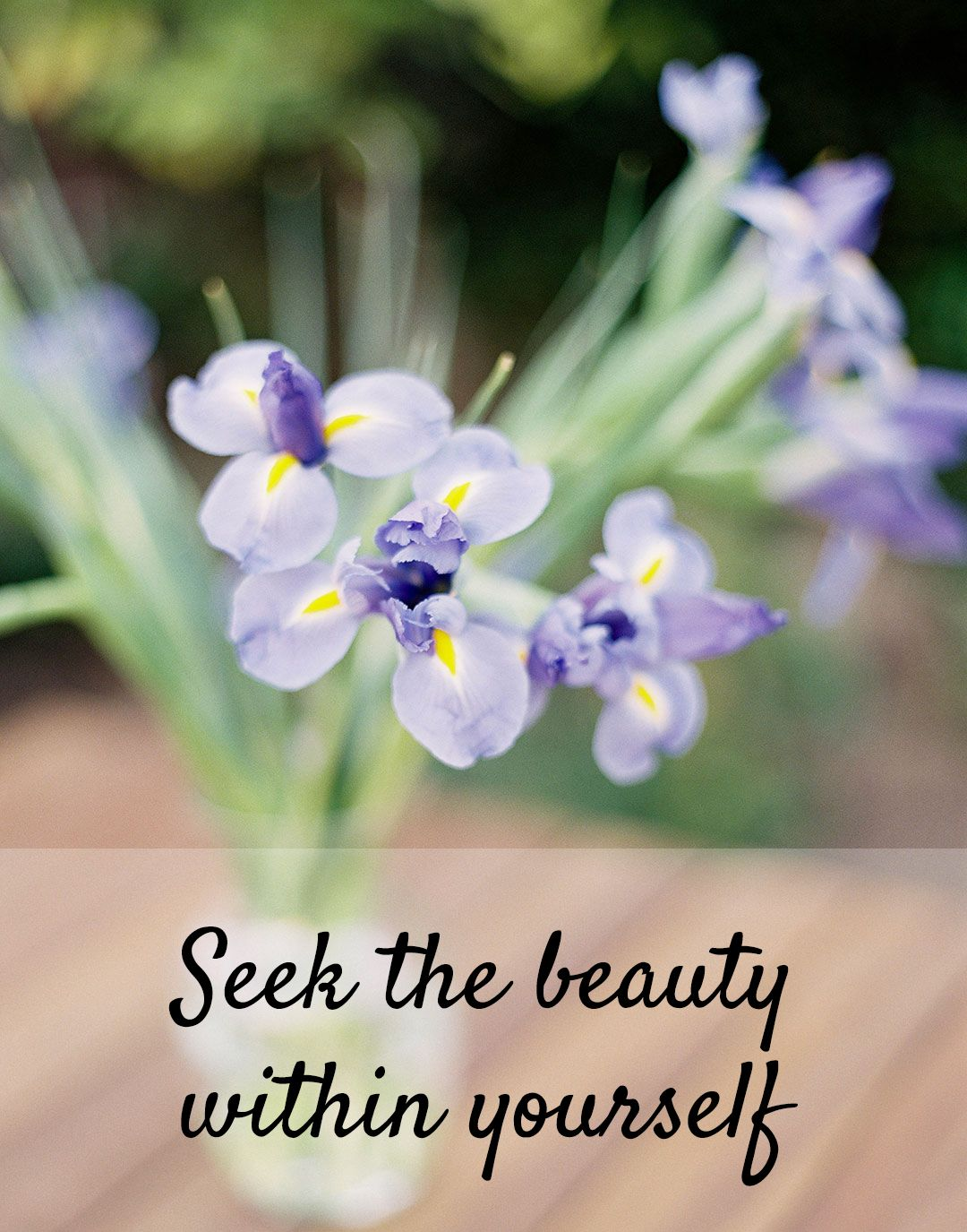 """An inspirational quote """"Seek the beauty within yourself"""