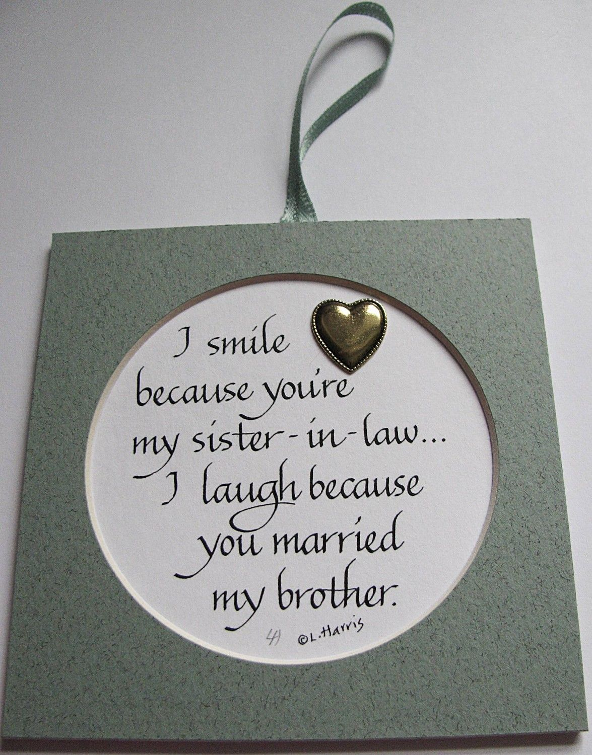 I Smile Because You're My SisterInLaw. 8.00, via Etsy