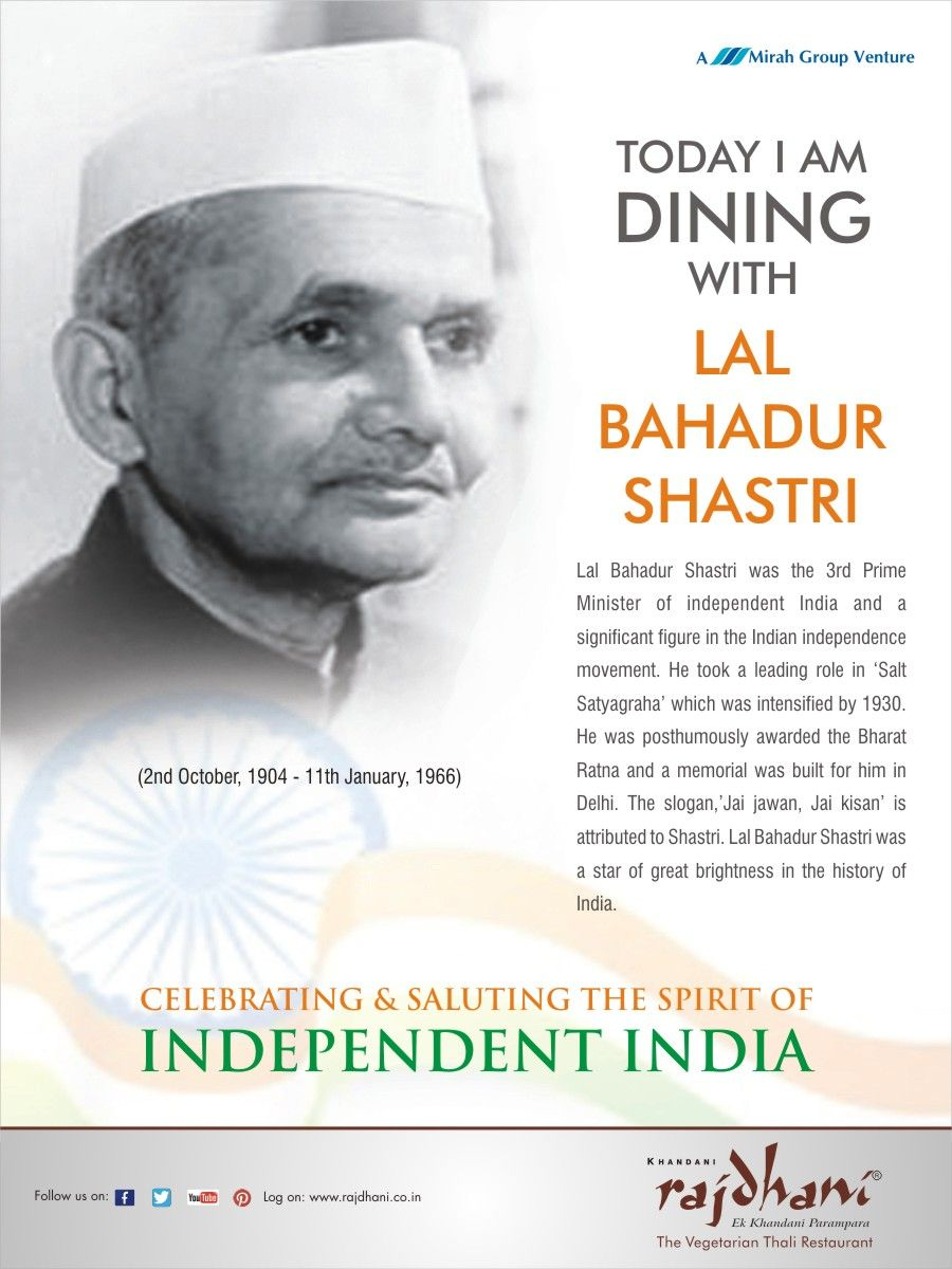 Lal Bahadur was a significant figure in the Independent