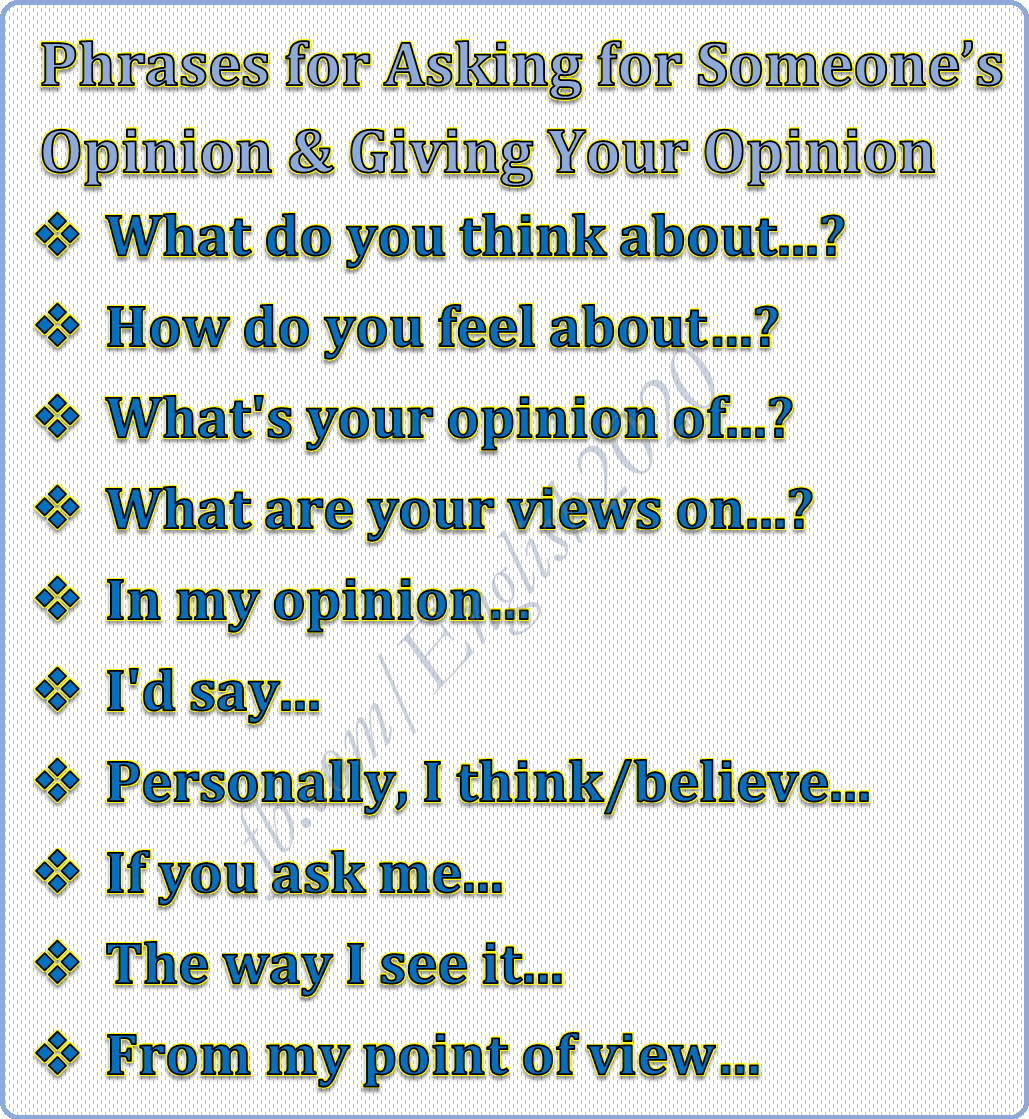 Phrases For Asking For Someone S Opinion Amp Giving Your