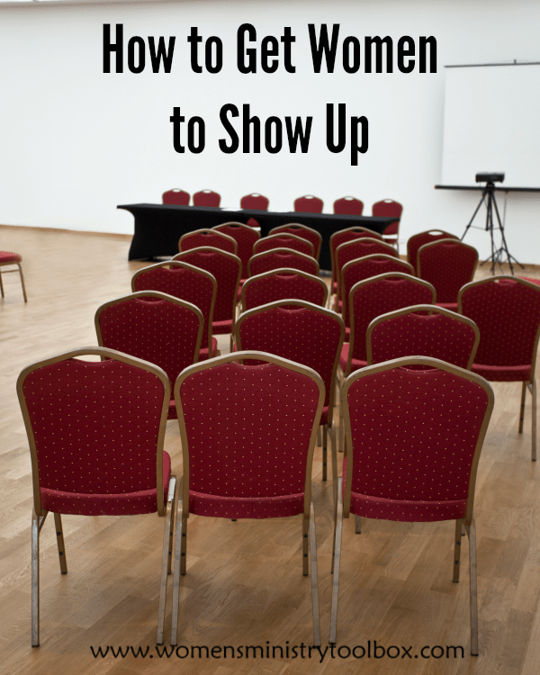 How to Get Women to Show Up Attendance, Ministry ideas