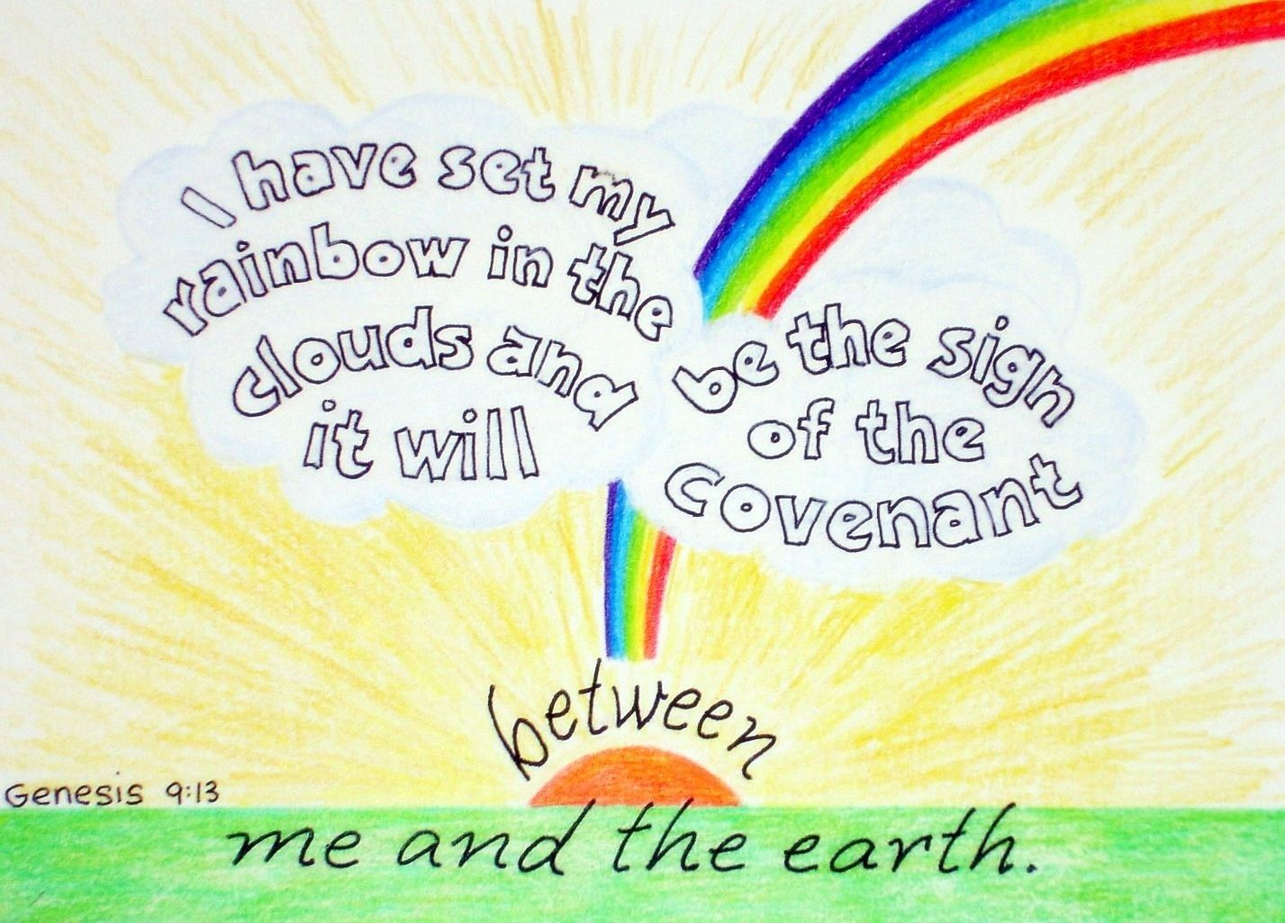 Genesis 9 13 I Have Set My Rainbow In The Clouds And It