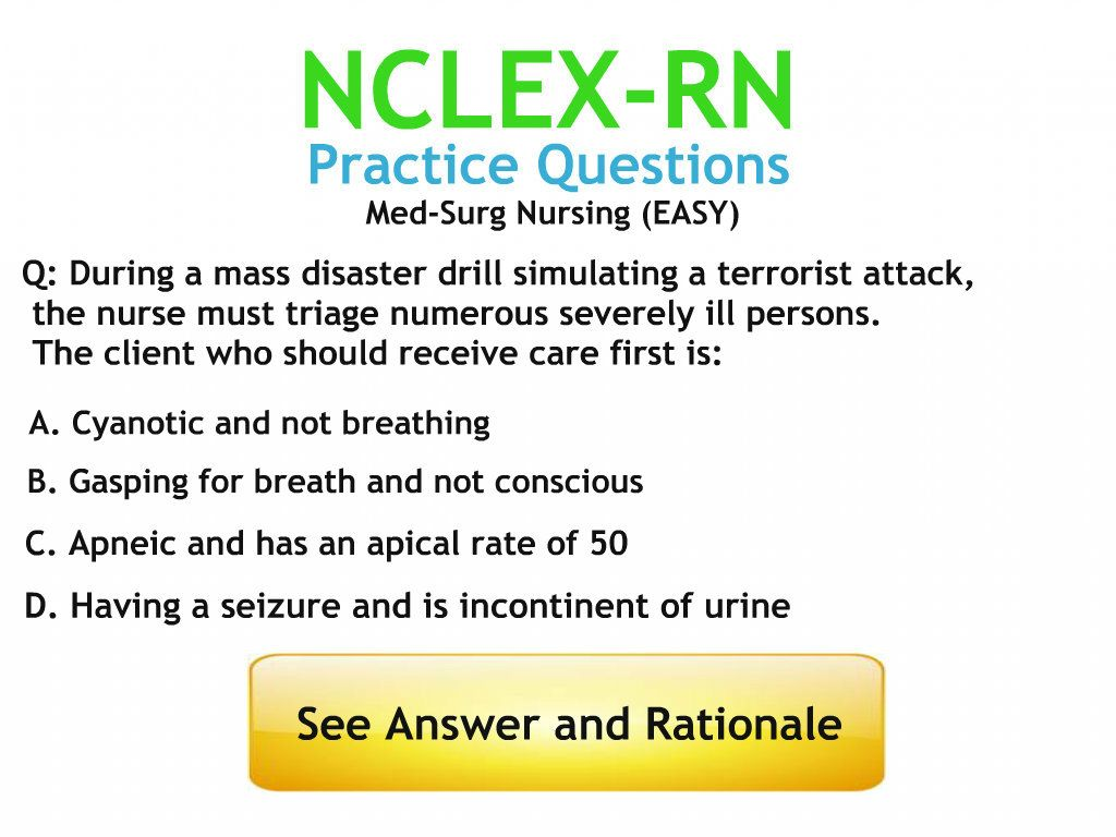 Med Surg Nursing Practice Questions With Answers And Rationales Rsebuff Nclex
